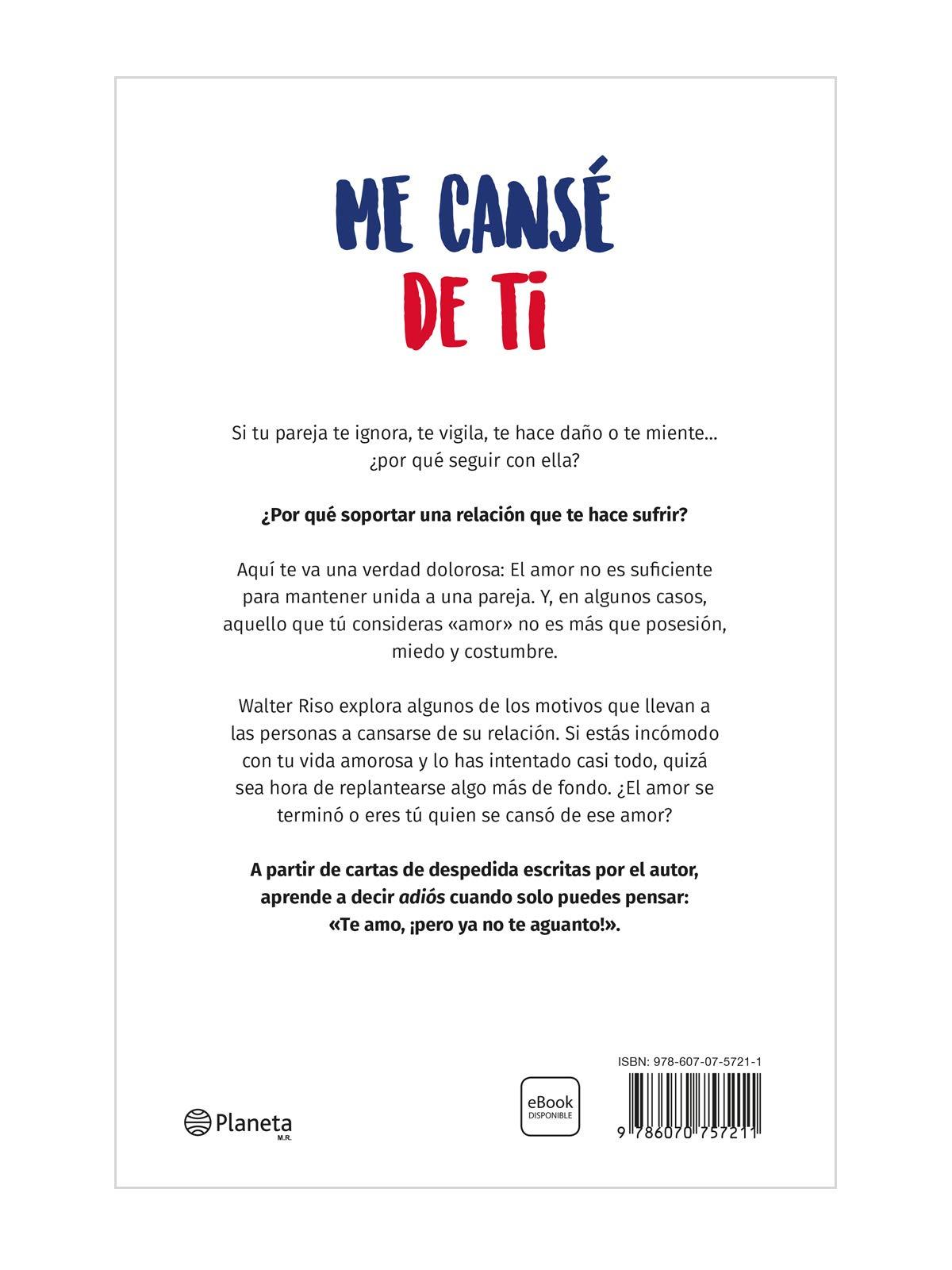 Me cansé de ti (Spanish Edition): Walter Riso: 9786070757211 ...