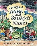 It Was A Dark & Stormy Night
