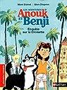 Les aventures d'Anouk et Benji : Enquête sur la Croisette par Doinet