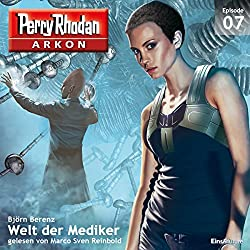 Welt der Mediker (Perry Rhodan Arkon 7)