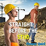 Straight...Before the Stud | Carmen Quick