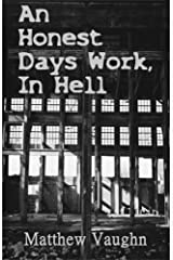 An Honest Days Work, In Hell Kindle Edition
