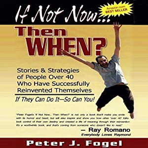 If Not Now... Then When? Audiobook