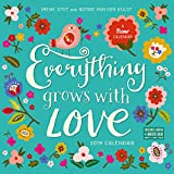 Everything Grows with Love Wall Calendar 2019