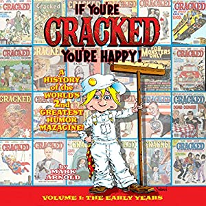 If You're Cracked, You're Happy Audiobook
