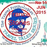 Travel Tales Collections: Paris and France Travel Stories | Michael Brein