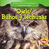 Owls;Búhos y Lechuzas, JoAnn Early Macken, 1433924897