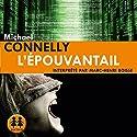 L'épouvantail | Livre audio Auteur(s) : Michael Connelly Narrateur(s) : Marc-Henri Boisse