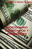 Diccionario Económico y Financiero, Miquel J. Besalú, 147836050X