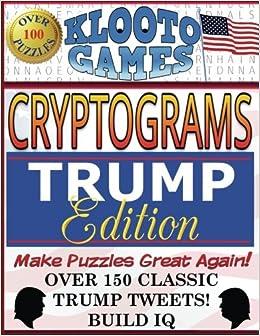 KLOOTO Games CRYPTOGRAMS: TRUMP Edition: KLOOTO Games
