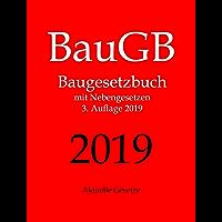 BauGB, Baugesetzbuch, Aktuelle Gesetze: Baugesetzbuch mit Nebengesetzen (German Edition)