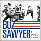 Buz Sawyer: The War in the Pacific (Vol. 1)  (Roy Crane's Buz Sawyer)