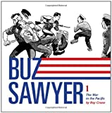 Roy Crane's Buz Sawyer Volume 1: The War In The Pacific