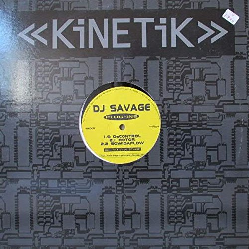DJ Savage - Plug-Ins - Kinetik Records - KIN005