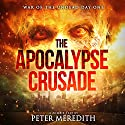 The Apocalypse Crusade: War of the Undead Day One Audiobook by Peter Meredith Narrated by Erik Johnson