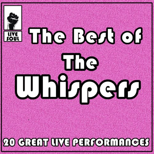 The Best of the Whispers: 20 G...