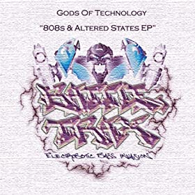 Gods Of Technology - 808s & Altered States EP