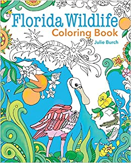 Amazon.com: Florida Wildlife Coloring Book (9781561649709): Julie ...