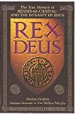 img - for Rex Deus: the True Mystery of Rennes-Le-Chateau and the Dynasty of Jesus book / textbook / text book