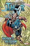 Thor: Heroes Return Omnibus Vol. 2