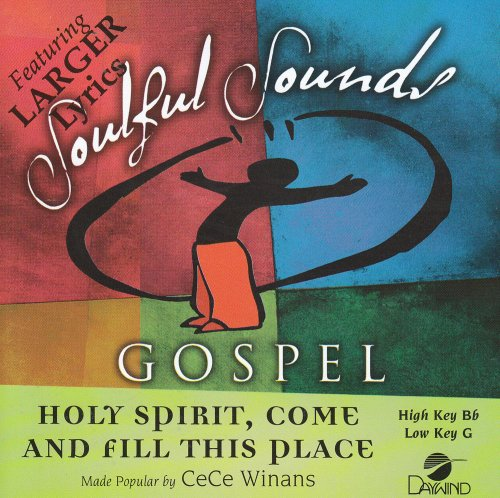 Holy Spirit Come And Fill This Place [Accompaniment/Performance Track] (Soulful Sounds Gospel) Cece Winans Holy Spirit