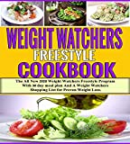 Weight Watchers Freestyle Cookbook: The All New 2020 Weight Watchers Freestyle Program with 30 day meal plan (Weight Watchers Cookbook Book 1)