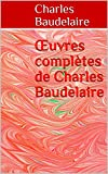 oeuvres compl?tes de charles baudelaire french edition
