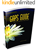 GAPS Guide: Simple Steps to Heal Bowels, Body, and Brain