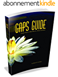 GAPS Guide: Simple Steps to Heal Bowels, Body, and Brain (English Edition)