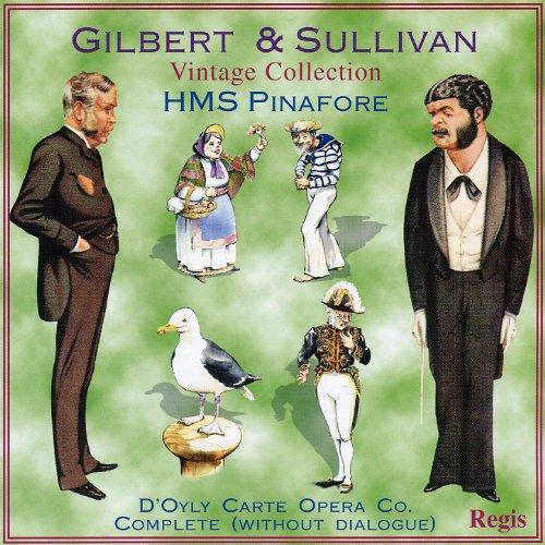 Gilbert & Sullivan: H.M.S. Pin...