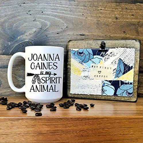 Joanna Gaines Spirit Animal Mug // Joanna Gaines // Spirit Animal // Chip Gaines //Coffee Mug // Fixer Upper // Fixer Uper // shiplap // Gift for (Steven And Chris Halloween Costumes)