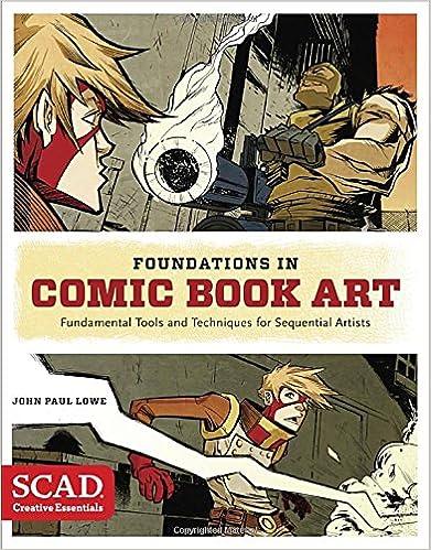 Foundations in Comic Book Art (SCAD Creative Essentials)