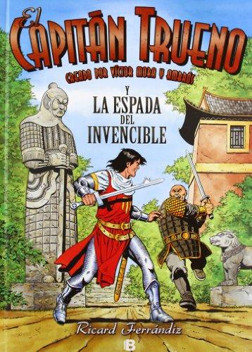 Descargar Libro Capitán Trueno Y La Espada Del Invencible Ricard Ferrandiz