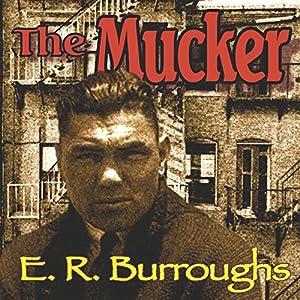 The Mucker Audiobook
