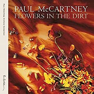 Flowers In The Dirt [2 CD][Special Edition]