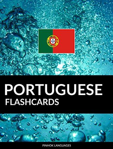 Portuguese Flashcards: 800 Important Portuguese-English and English-Portuguese Flash Cards
