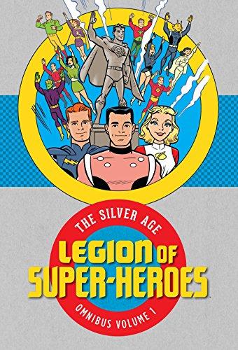 Dc Legion Of Super Heroes - Legion of Super Heroes: The Silver Age Omnibus