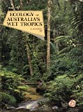 The Ecology of Australia's Wet Tropics, , 0909436061
