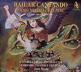 Classical Music : Bailar Cantando - Fiesta Mestiza en El Perú