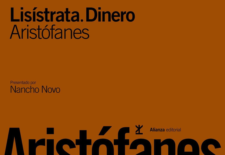 Lisístrata / Dinero (¡Clásicos!) Tapa dura – 21 nov 2011 Aristófanes Nancho Novo Elsa García Novo Alianza
