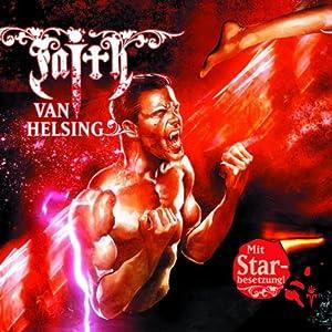 Mein Todeskampf mit Dracula (Faith van Helsing 29) Hörspiel