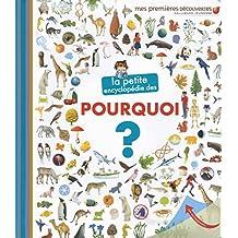 PETITE ENCYCLOPÉDIE DES POURQUOI (LA)