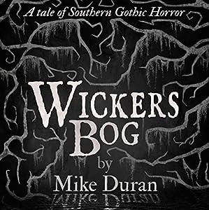 Wickers Bog Audiobook