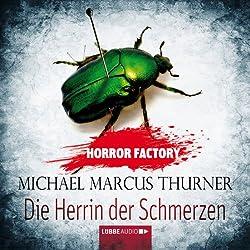 Die Herrin der Schmerzen (Horror Factory 7)
