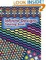 Infinite Designs Coloring Book (Dover Design Coloring Books)
