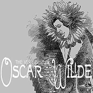 The Very Best of Oscar Wilde Audiobook