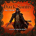 Dark Sanity | Paul L. Centeno