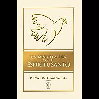 Un minuto al día con el Espíritu Santo (Editorial Christus)
