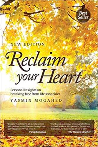 Amazon reclaim your heart 9780990387688 yasmin mogahed books fandeluxe