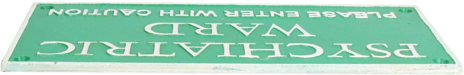 Green Cast Iron Sign Plaque Psychiatric Ward Please Enter With Caution